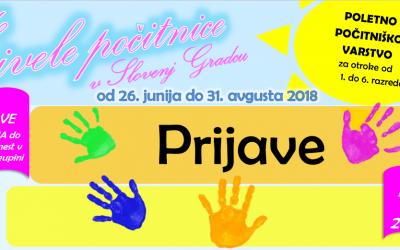 PRIJAVE Živele počitnice v Slovenj Gradcu 2018